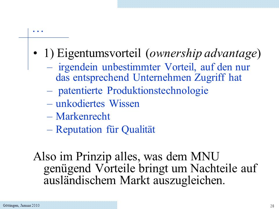 1) Eigentumsvorteil (ownership advantage)