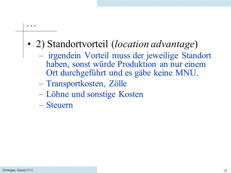 2) Standortvorteil (location advantage)