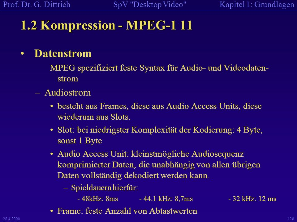 1.2 Kompression - MPEG-1 11 Datenstrom Audiostrom