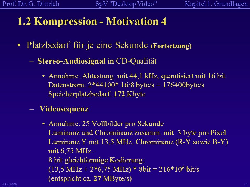 1.2 Kompression - Motivation 4