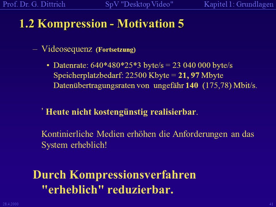 1.2 Kompression - Motivation 5