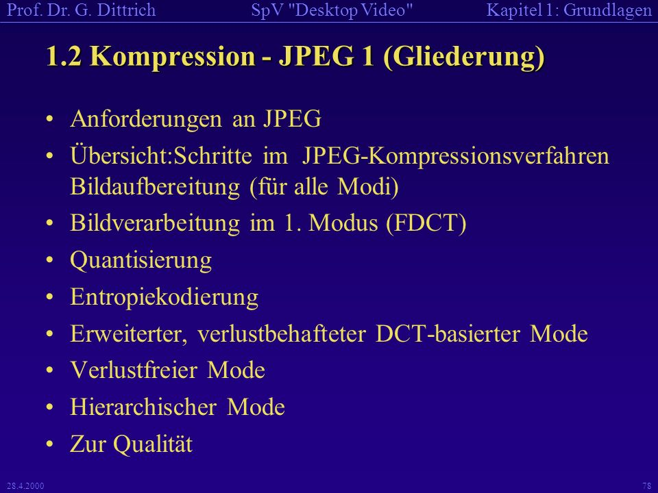 1.2 Kompression - JPEG 1 (Gliederung)