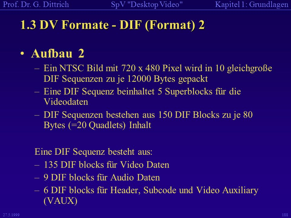 1.3 DV Formate - DIF (Format) 2