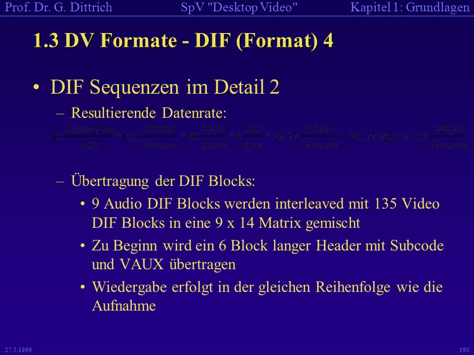 1.3 DV Formate - DIF (Format) 4