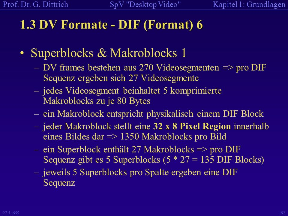 1.3 DV Formate - DIF (Format) 6