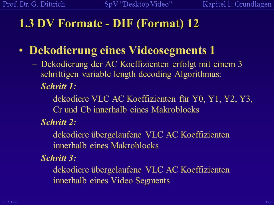 1.3 DV Formate - DIF (Format) 12