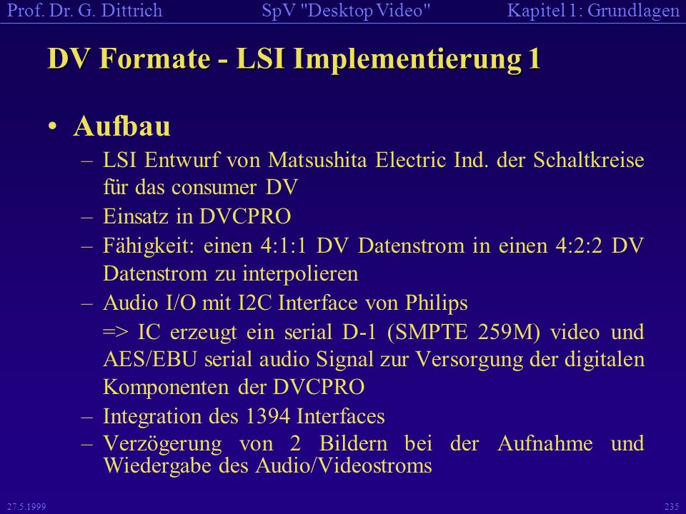 DV Formate - LSI Implementierung 1