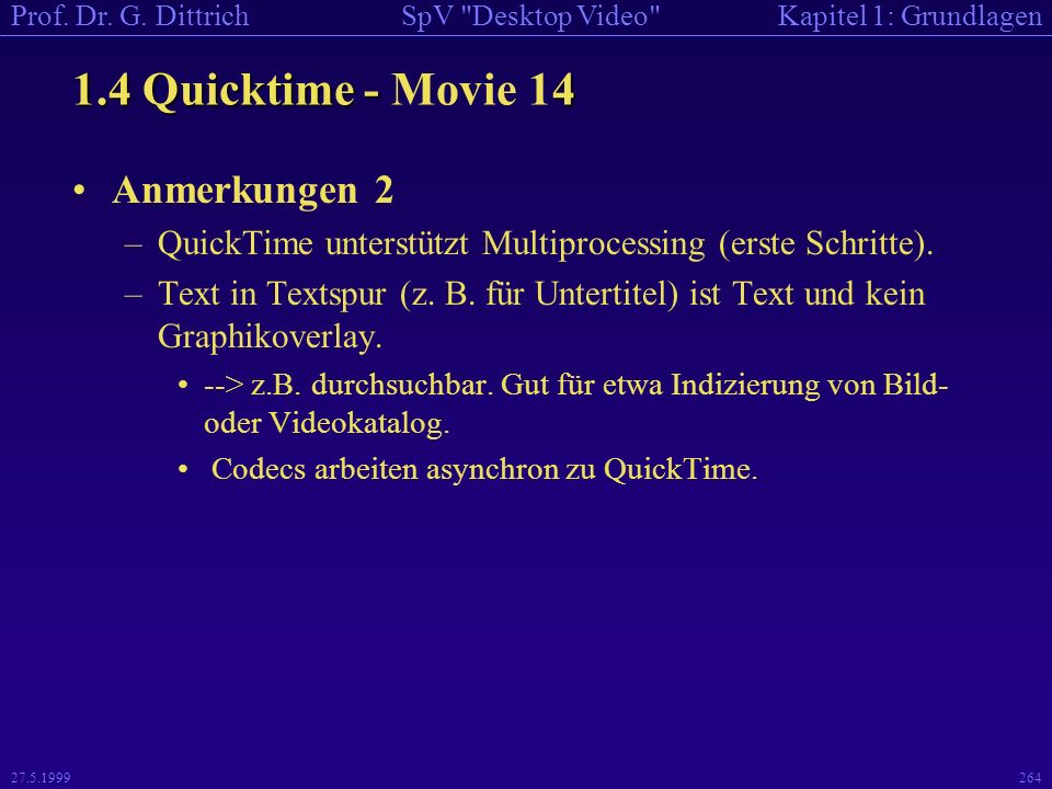 1.4 Quicktime - Movie 14 Anmerkungen 2