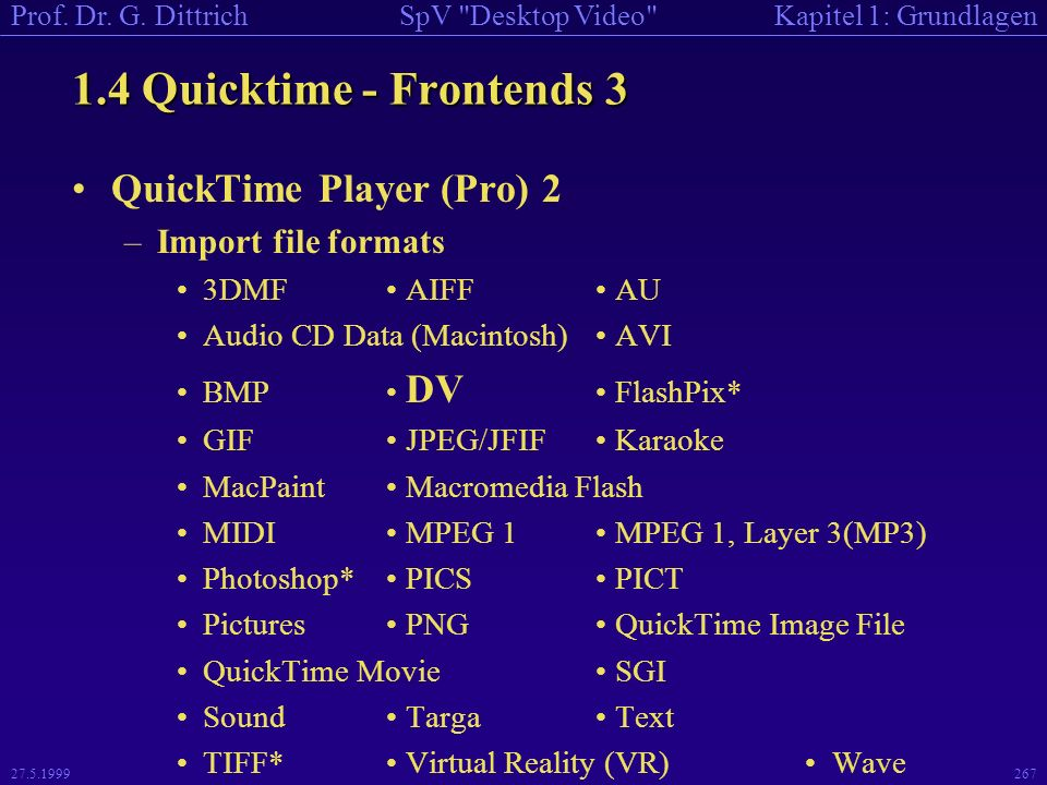 1.4 Quicktime - Frontends 3 QuickTime Player (Pro) 2