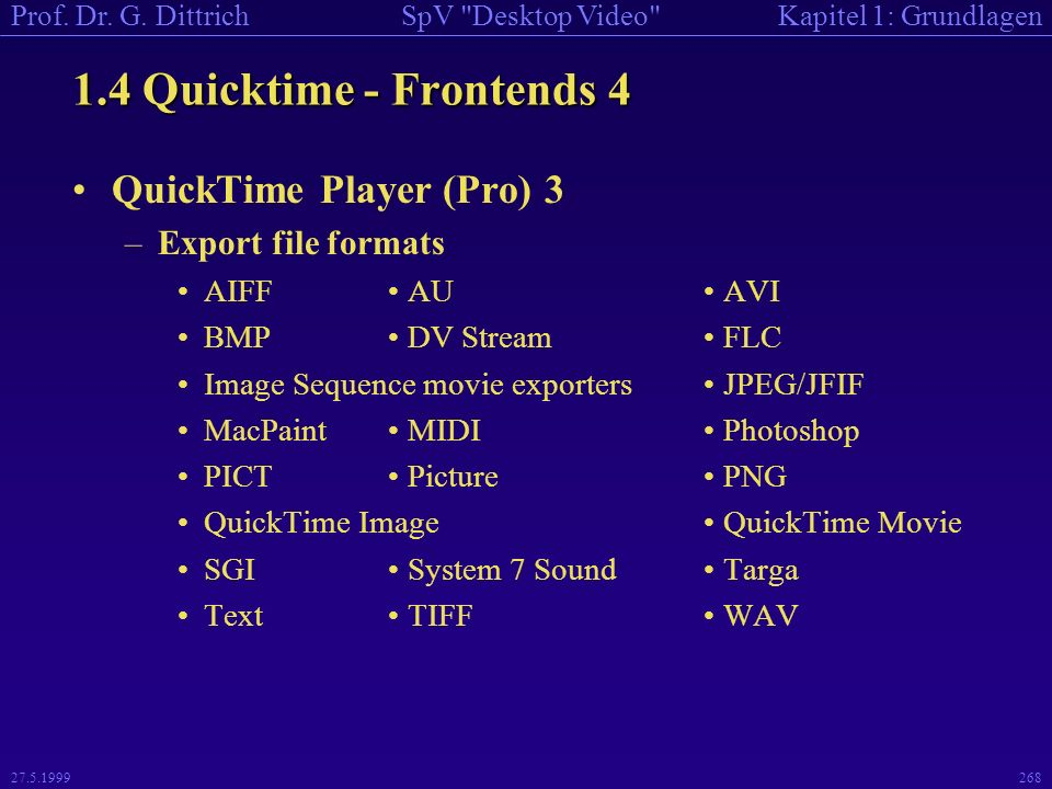 1.4 Quicktime - Frontends 4 QuickTime Player (Pro) 3