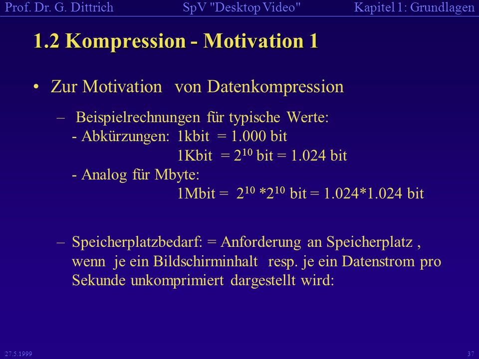 1.2 Kompression - Motivation 1