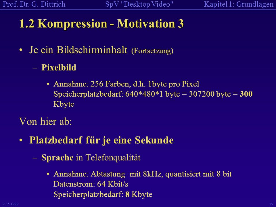 1.2 Kompression - Motivation 3