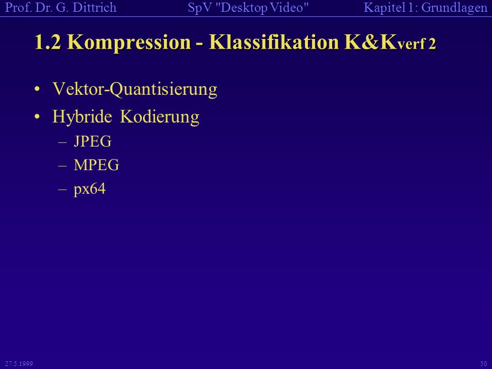 1.2 Kompression - Klassifikation K&Kverf 2