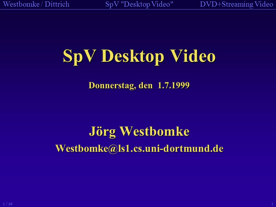 SpV Desktop Video Jörg Westbomke