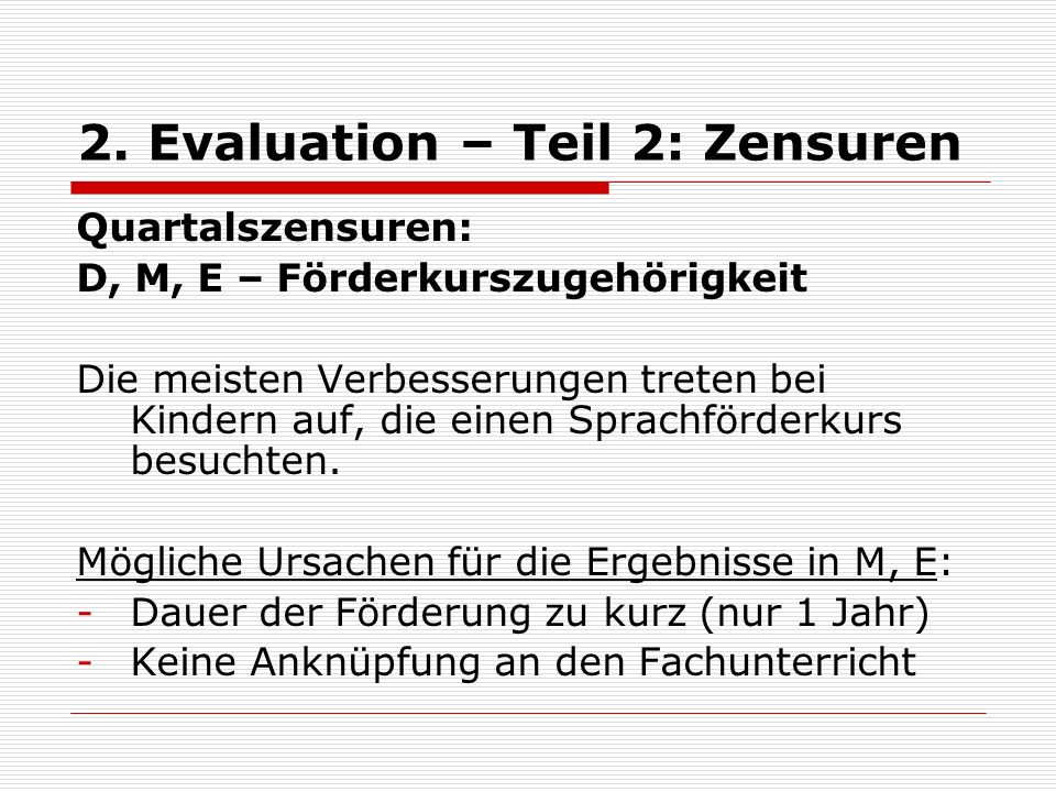 2. Evaluation – Teil 2: Zensuren