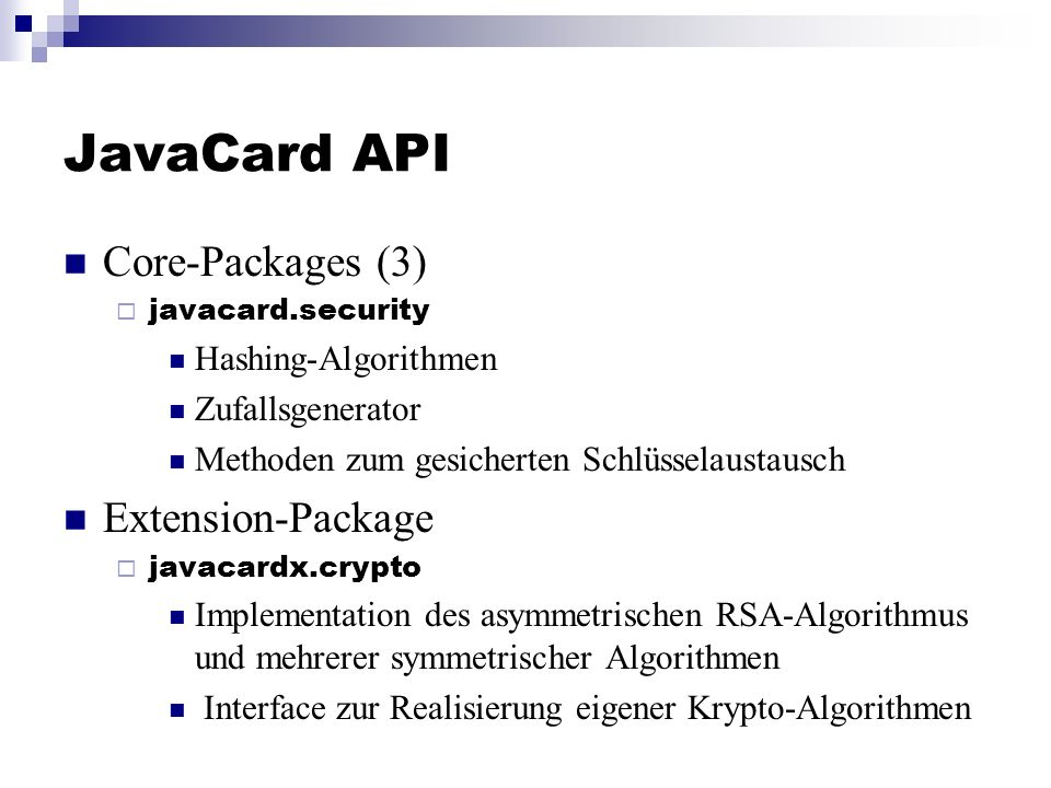 JavaCard API Core-Packages (3) Extension-Package Hashing-Algorithmen