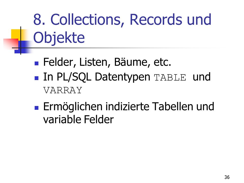 8. Collections, Records und Objekte