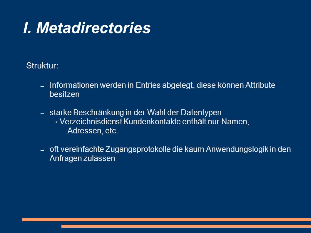 I. Metadirectories Struktur: