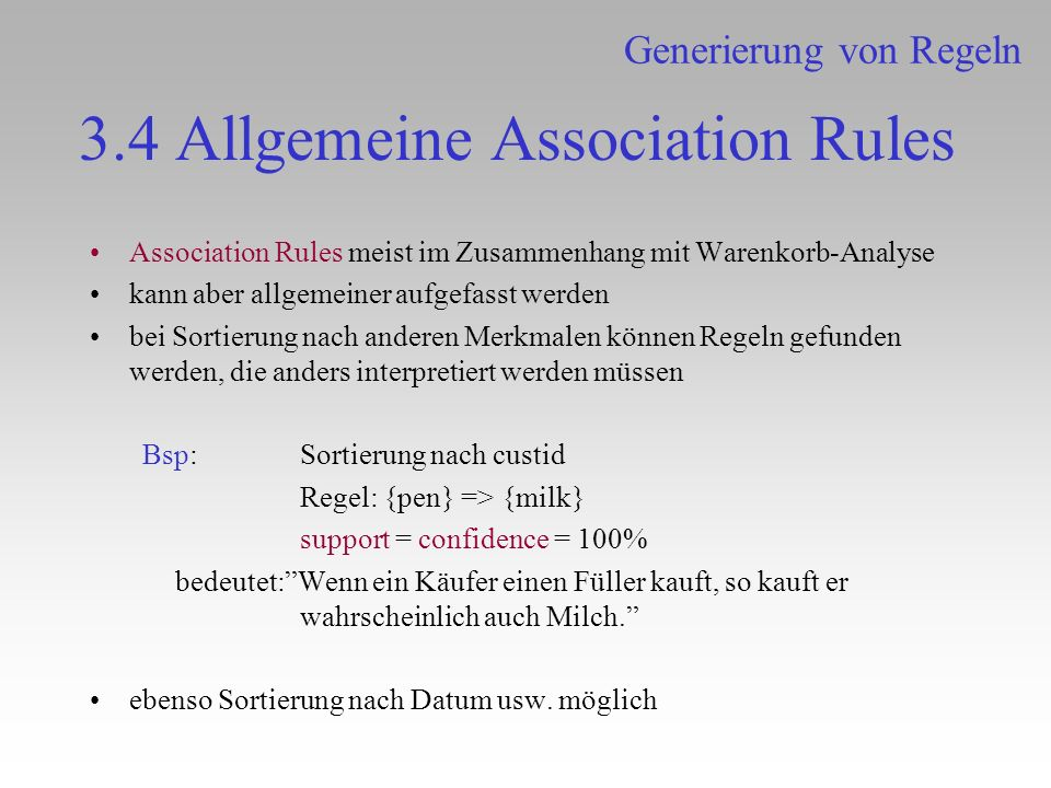 3.4 Allgemeine Association Rules