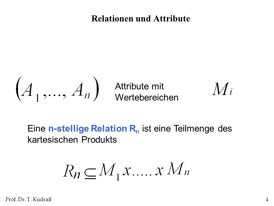 Relationen und Attribute