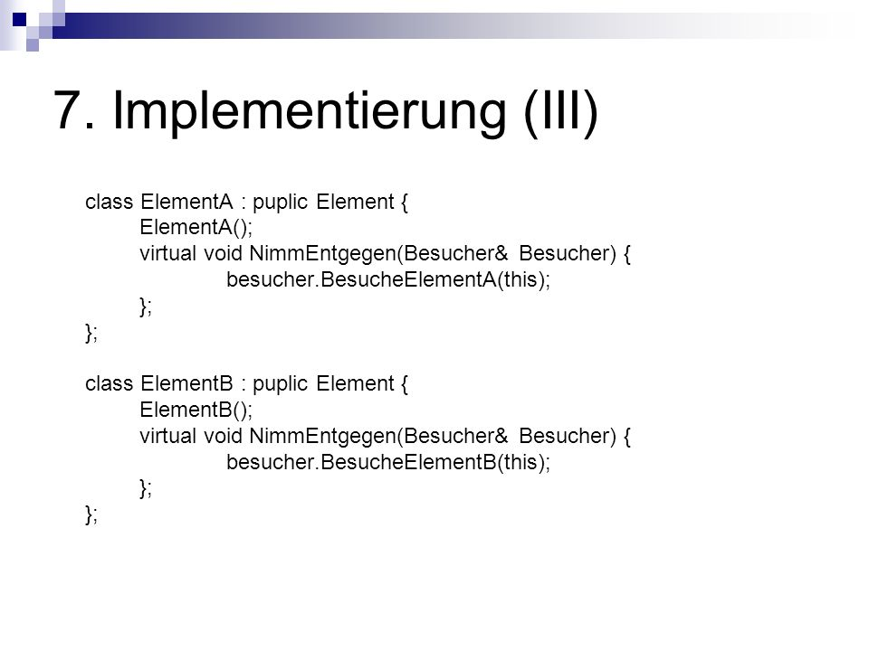 7. Implementierung (III)