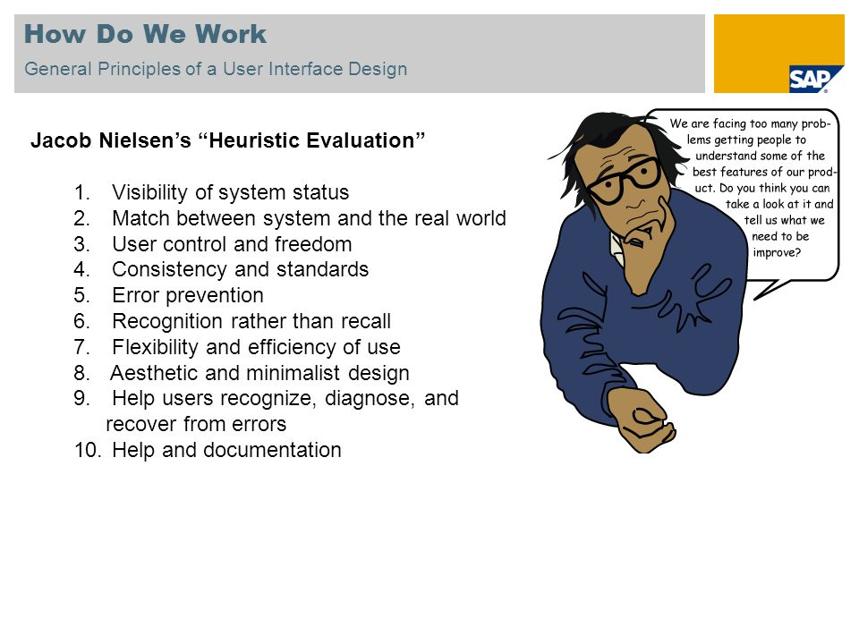 How Do We Work Jacob Nielsen's Heuristic Evaluation