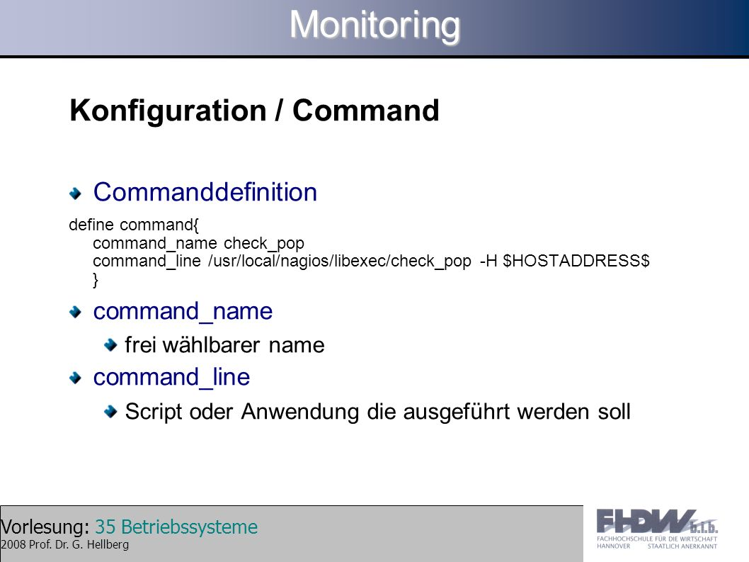 Monitoring Konfiguration / Command Commanddefinition command_name