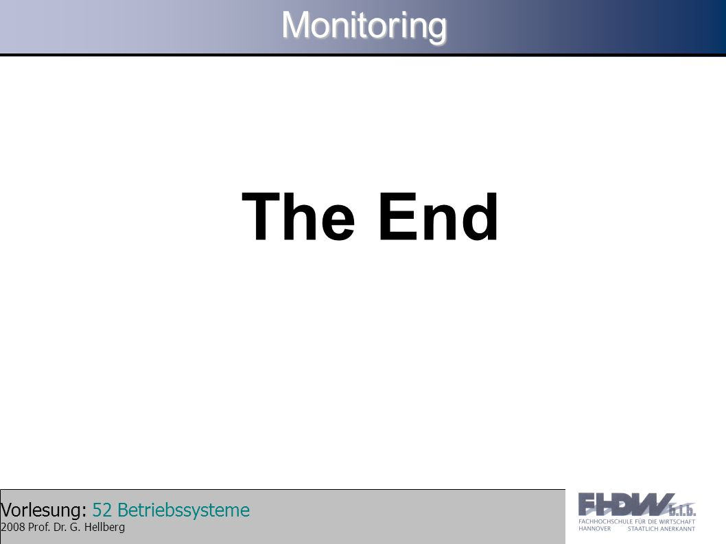 Monitoring The End