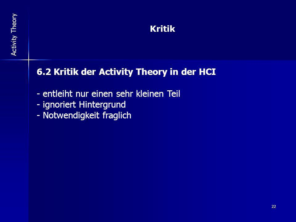 6.2 Kritik der Activity Theory in der HCI