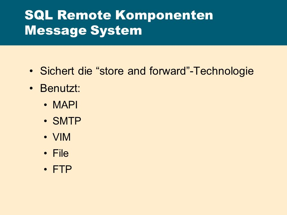 SQL Remote Komponenten Message System