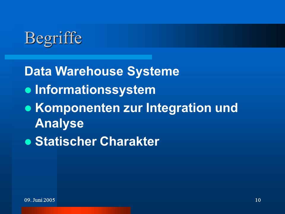 Begriffe Data Warehouse Systeme Informationssystem
