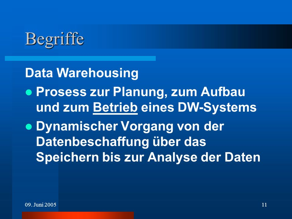 Begriffe Data Warehousing