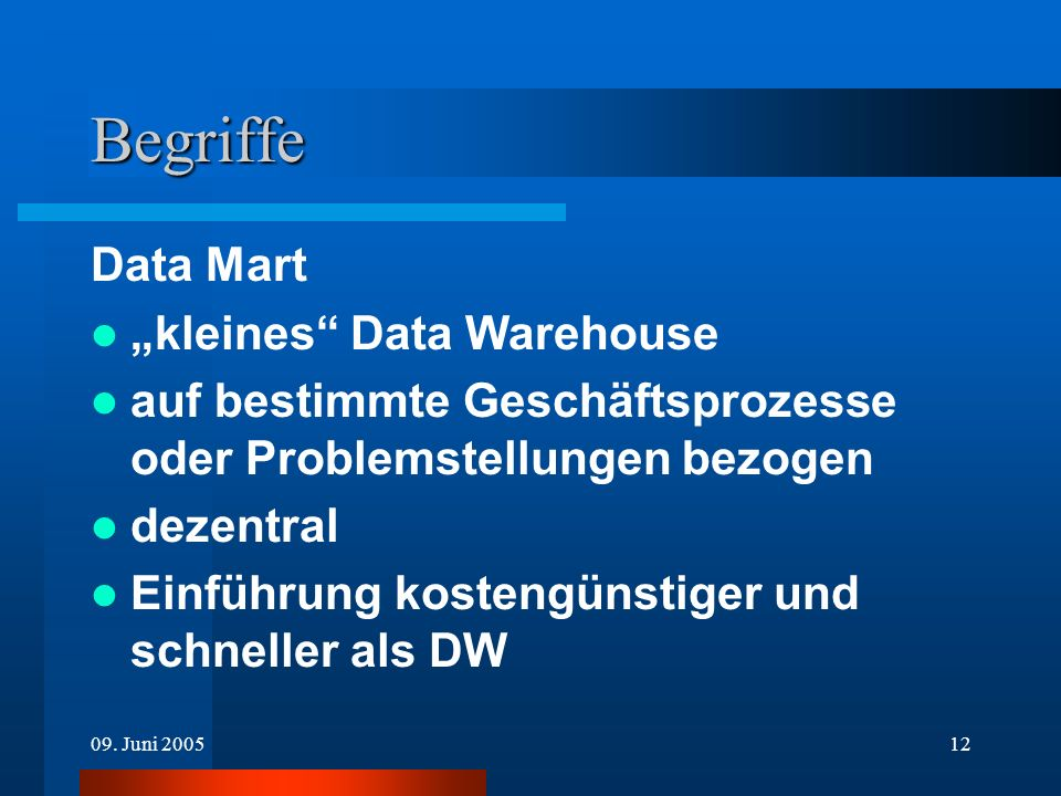 "Begriffe Data Mart ""kleines Data Warehouse"