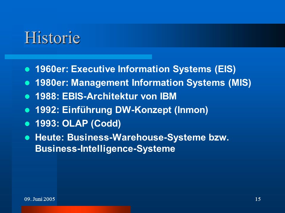 Historie 1960er: Executive Information Systems (EIS)