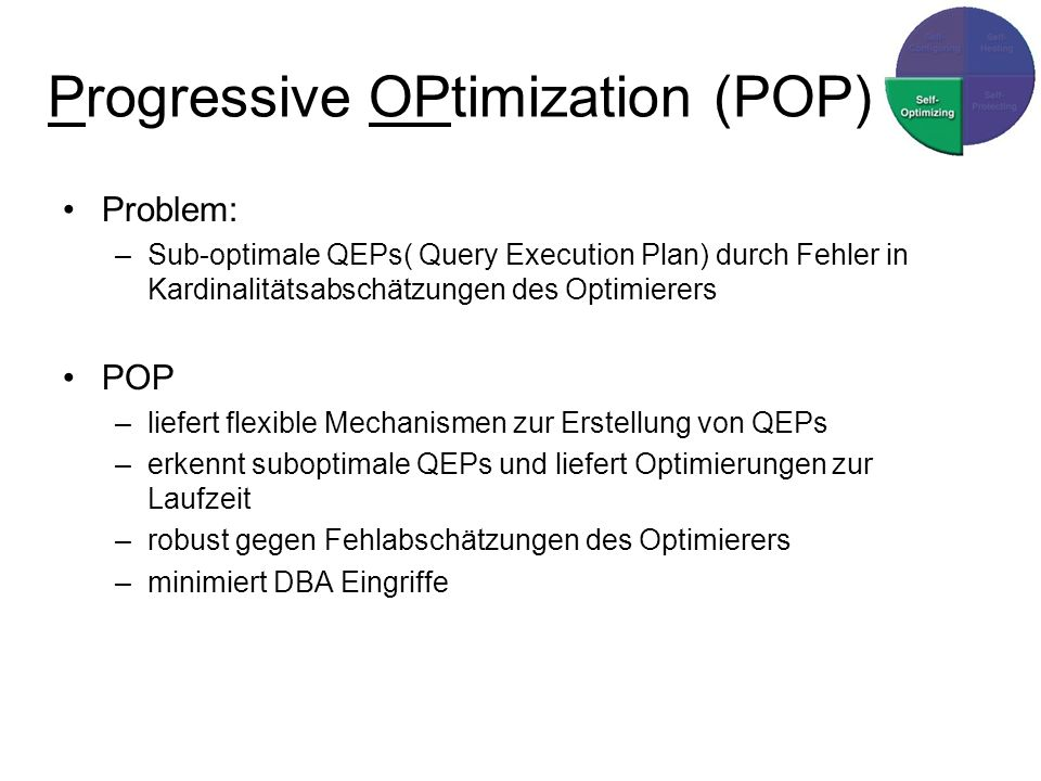Progressive OPtimization (POP)