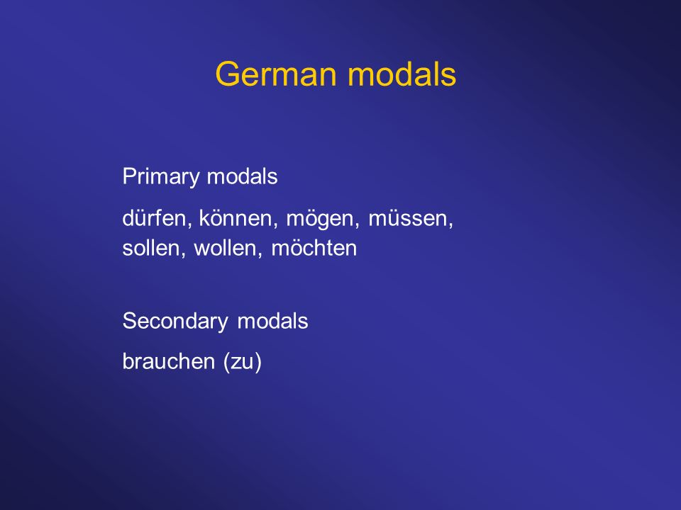 German modals Primary modals