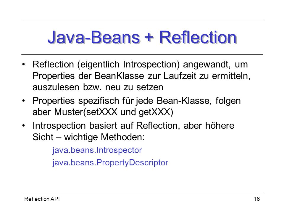 Java-Beans + Reflection