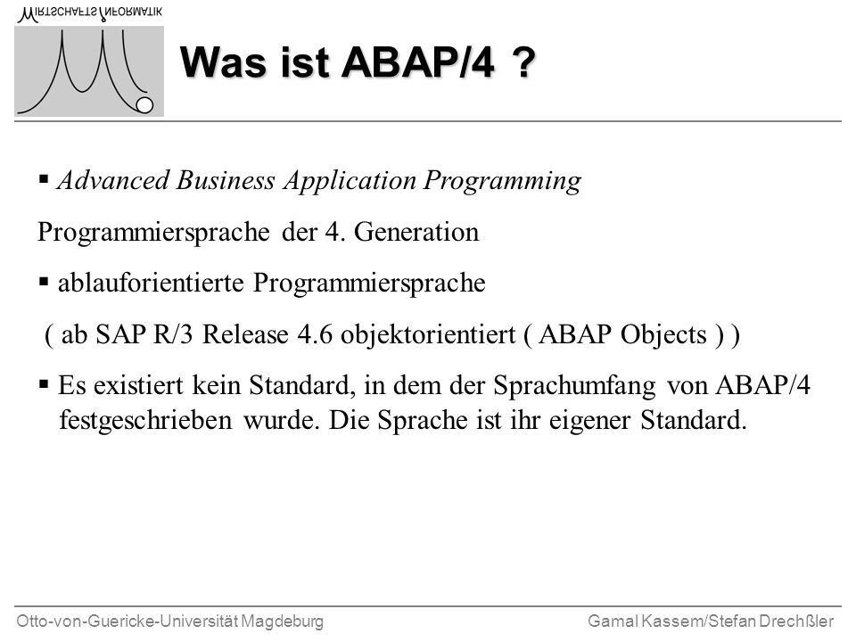 Was ist ABAP/4 Advanced Business Application Programming