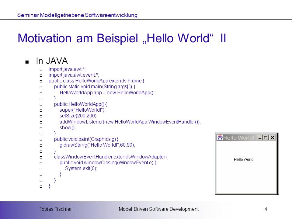 "Motivation am Beispiel ""Hello World II"