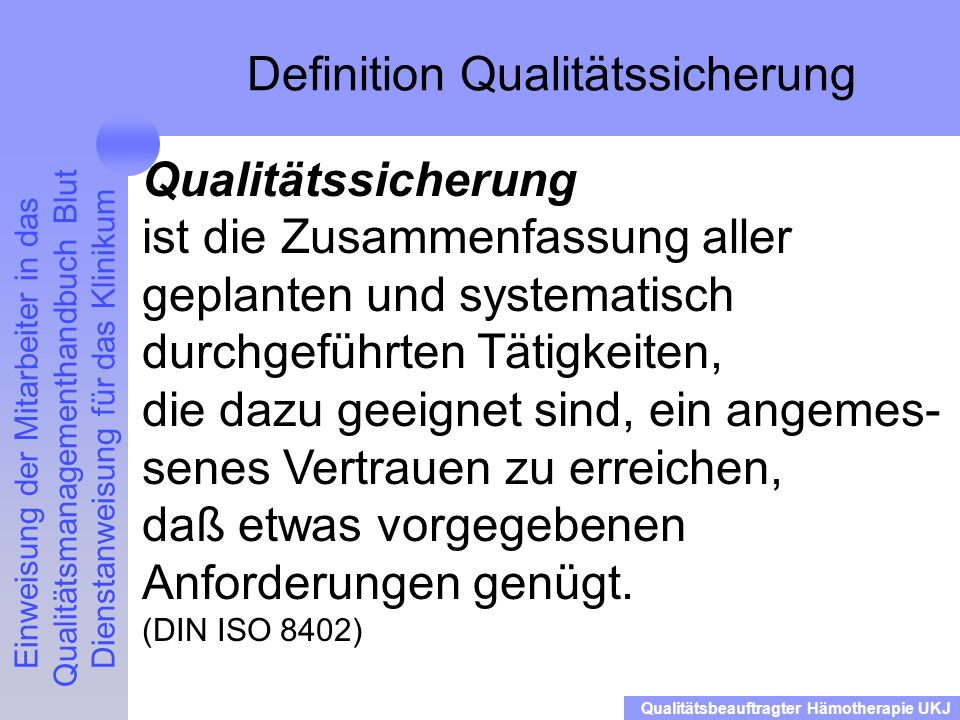 Definition Qualitätssicherung