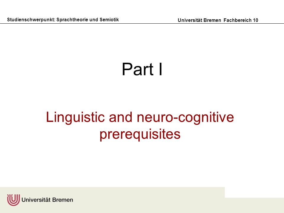 Linguistic and neuro-cognitive prerequisites