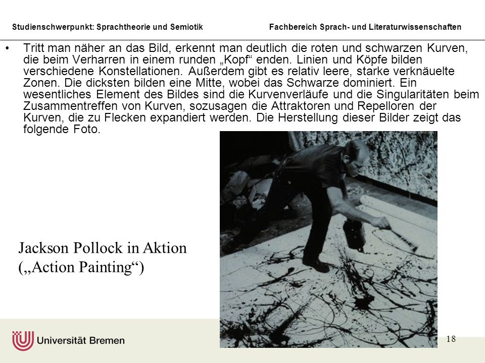 "Jackson Pollock in Aktion (""Action Painting )"