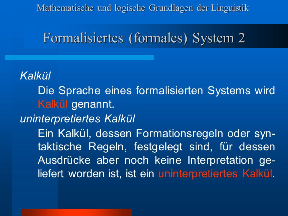 Formalisiertes (formales) System 2
