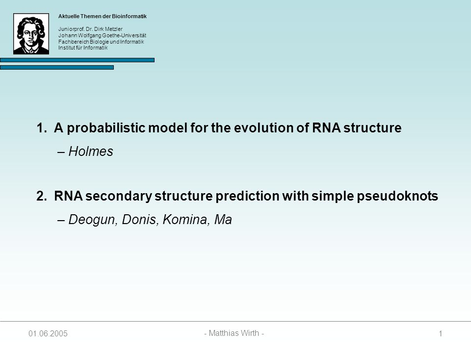 A probabilistic model for the evolution of RNA structure – Holmes