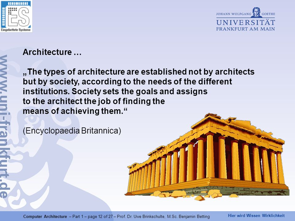 """The types of architecture are established not by architects"