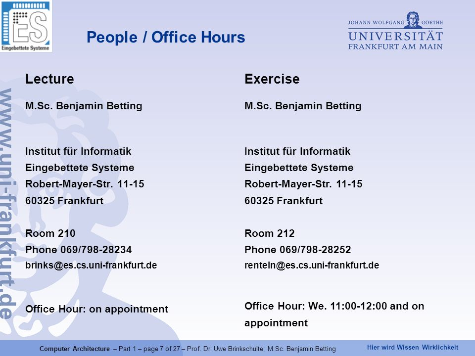People / Office Hours Lecture Exercise M.Sc. Benjamin Betting