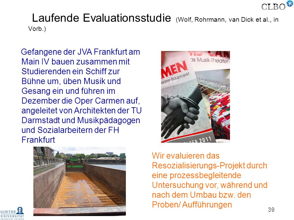 Laufende Evaluationsstudie (Wolf, Rohrmann, van Dick et al., in Vorb.)