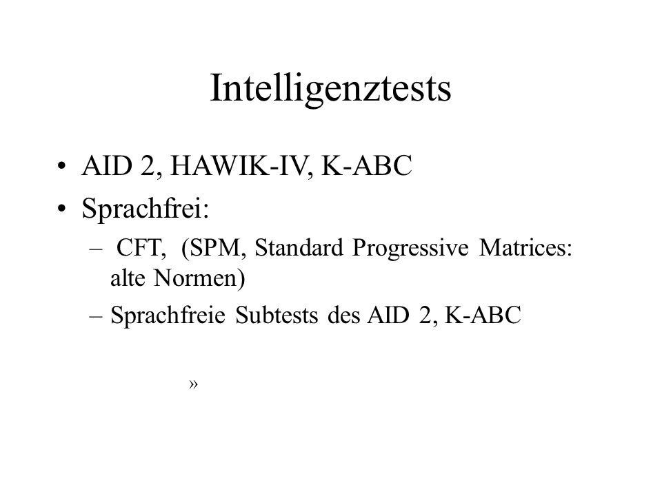 Intelligenztests AID 2, HAWIK-IV, K-ABC Sprachfrei: