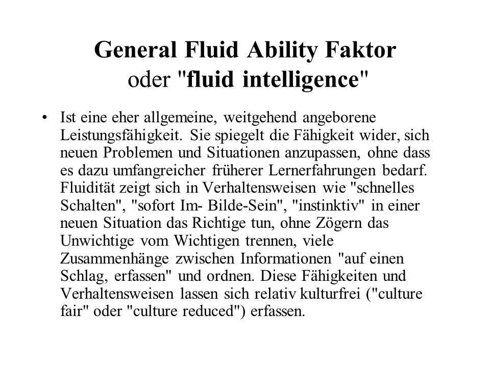 General Fluid Ability Faktor oder fluid intelligence