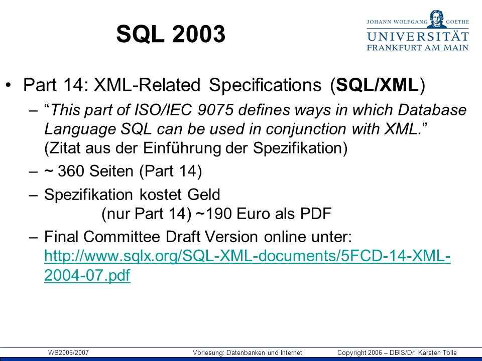 SQL 2003 Part 14: XML-Related Specifications (SQL/XML)